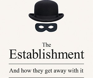 Non-fiction Book of the Month: The Establishment