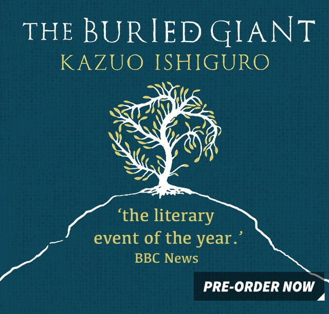 The Buried Giant Kazuo Ishiguro
