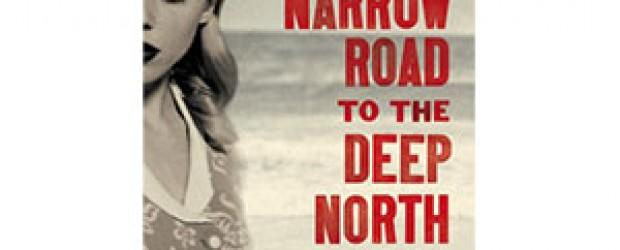 Fiction Book of the Month: The Narrow Road to the Deep North