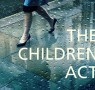 Read Ian McEwan's The Children Act