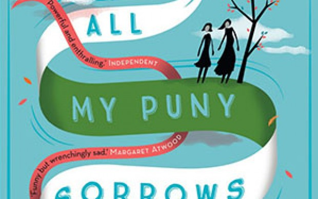 Wellcome Book Prize Shortlist: All My Puny Sorrows