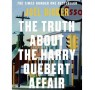 Discover The Truth About the Harry Quebert Affair