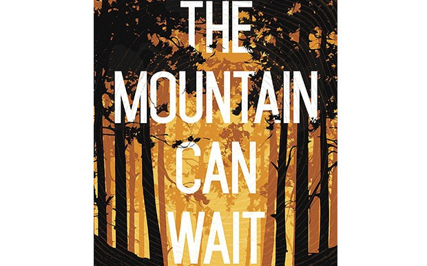 Opening Lines: The Mountain Can Wait