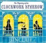 Children's Book of the Month - The Mystery of the Clockwork Sparrow