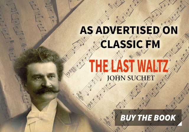 The Last Waltz by John Suchet, as advertised on Classic FM