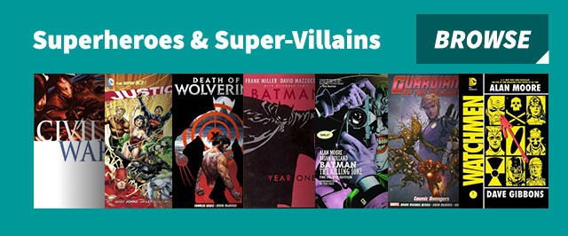 Superheroes & Super Villains
