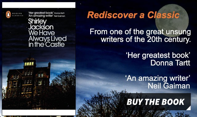 Rediscover a Classic: We Have Always Lived in the Castle by Shirley Jackson