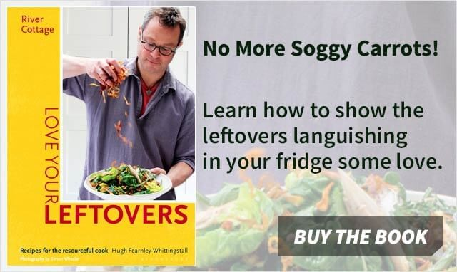 Love Your Leftovers by Hugh Fearnley-Whittingstall