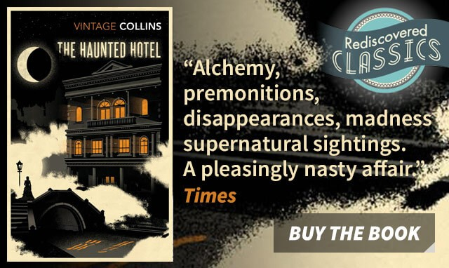 Rediscover a Classic: The Haunted Hotel by Wilkie Collins