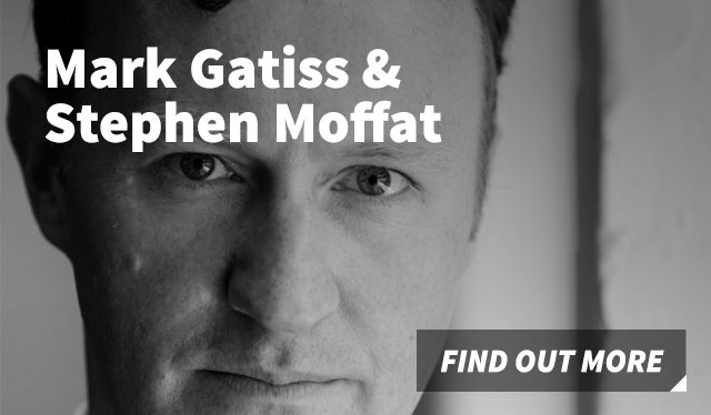 Mark Gatiss & Stephen Moffat