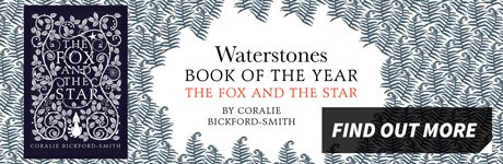 The Waterstones Book of the Year is The Fox and the Star by Coralie Bickford-Smith