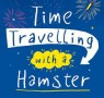 Children's Book of The Month: Time Travelling with a Hamster