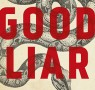 Five Good Liars: a list by Nicholas Searle