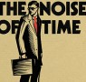 Review: The Noise of Time