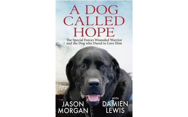 A Dog Called Hope by Damien Lewis and Jason Morgan