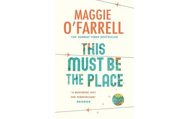 Extract: Maggie O'Farrell This Must be The Place