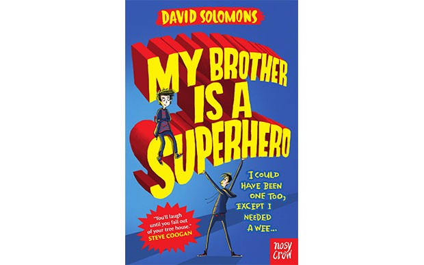 Children's Book of the Month: My Brother is a Superhero