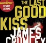 Thriller of The Month: The Last Good Kiss