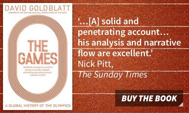 The Games: A Global History of the Olympics by David Goldblatt