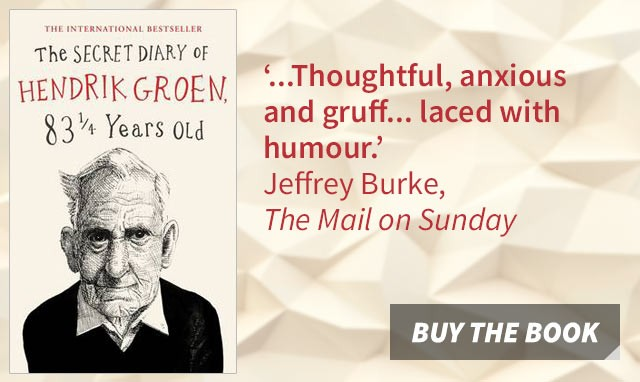 The Secret Diary of Hendrik Groen, 83 ¼ Years Old by Hendrik Groen