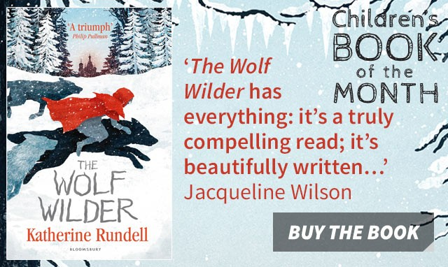 The Wolf Wilder Katherine Rundell