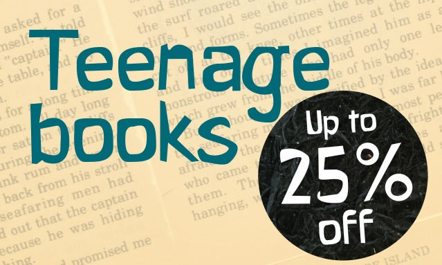 Up to 25% off thousands of Books for Teenagers