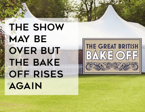 The Show May Be Over but the Bake Off Rises Again