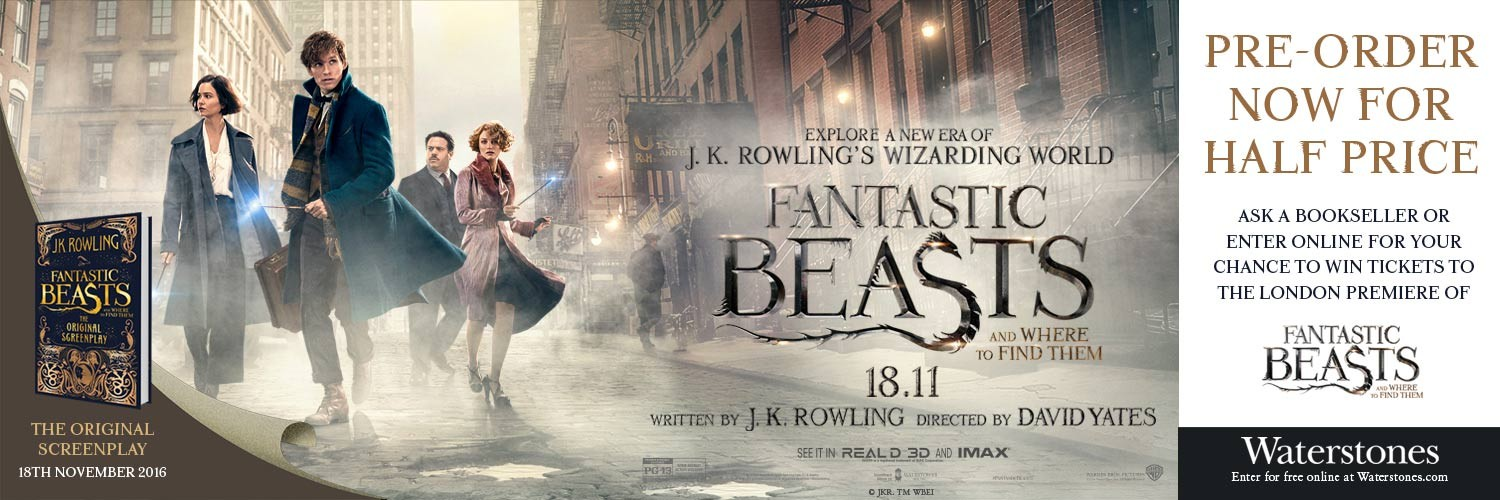Pre-order Fantastic Beasts and Where to Find Them: The Original Screenplay now for half price and ask a bookseller or enter online for your chance to win tickets to the London premiere